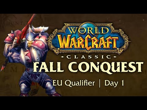 WoW Classic Fall Conquest | EU Qualifier | Day 1