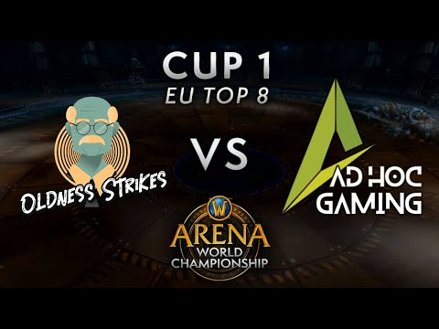 Oldness Strikes vs Ad Hoc Gaming   Lower Quarters   AWC Shadowlands EU Cup 1