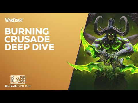 BlizzConline 2021 - World of Warcraft: Burning Crusade Classic Deep Dive