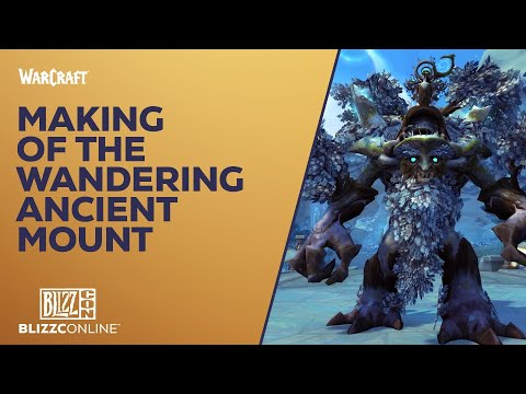 BlizzConline 2021 - World of Warcraft: Making of the Wandering Ancient Mount