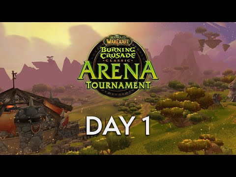 WoW Classic Arena Tournament - Day 1